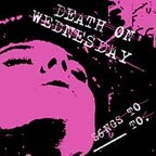 Death On Wednesday - Songs To ______ To.
