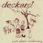 Deckard - Just Plain Ordinary