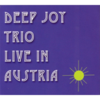 Deep Joy Trio - Live In Austria