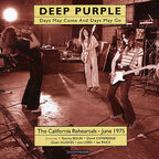 Deep Purple - Days May Come And Days May Go · The California Rehearsals · June 1975