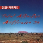 Deep Purple - Total Abandon · Australia '99