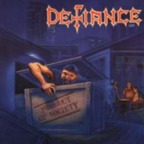 Defiance - Product Of Society
