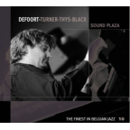 Defoort · Turner · Thys · Black - Sound Plaza