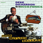 Deke Dickerson And The Ecco-Fonics - More Million Sellers