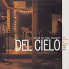 Del Cielo - Wish And Wait