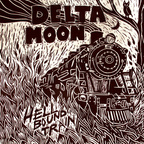 Delta Moon - Hell Bound Train