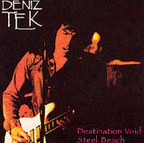 Deniz Tek - Destination Void