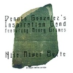 Dennis Gonzalez's Inspiration Band - Nile River Suite