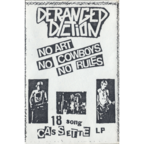 Deranged Diction - No Art, No Cowboys, No Rules