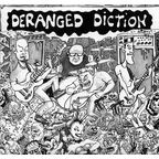 Deranged Diction - s/t