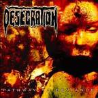 Desecration (UK) - Pathway To Deviance