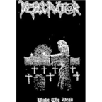 Desecrator - Wake The Dead