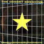 Desert Sessions - Volume V. Poetry For The Masses (Sea Shed Shithead By The She Sore)