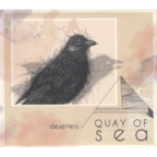 Deserters - Quay Of Sea