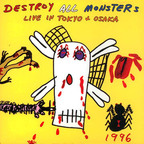 Destroy All Monsters - Live In Tokyo + Osaka