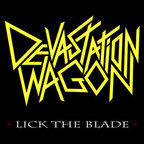 Devastation Wagon - Lick The Blade