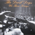 Devil Dogs - We Three Kings