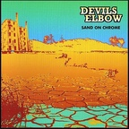 Devils Elbow - Sand On Chrome