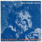 Dexys Midnight Runners - Keep It Part Two (Inferiority Part One)