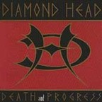 Diamond Head - Death And Progress