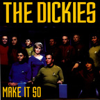 Dickies - Make It So