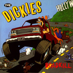 Dickies - Roadkill