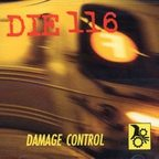 Die 116 - Damage Control