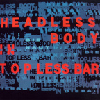 Die Haut - Headless Body In Topless Bar