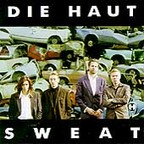 Die Haut - Sweat
