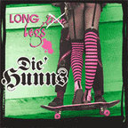 Die Hunns - Long Legs