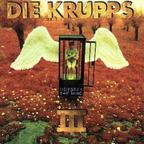 Die Krupps - III · Odyssey Of The Mind