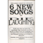 Die Laughing (UK 2) - 6 New Songs By Die Laughing