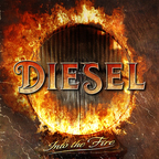 Diesel (UK) - Into The Fire