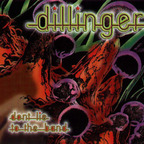 Dillinger - Don't Lie To The Band