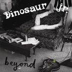 Dinosaur Jr - Beyond