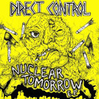 Direct Control - Nuclear Tomorrow E.P.