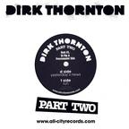 Dirk Thornton - Part Two