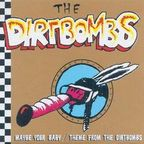 Dirtbombs - Maybe Your Baby