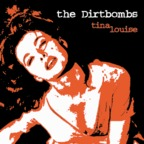 Dirtbombs - Tina Louise
