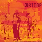 Dirtnap - Long Songs For Short Term Friends