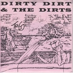 Dirty Dirt & The Dirts - s/t