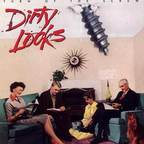 Dirty Looks - Turn Of The Screw (Who's Screwing You)