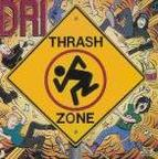 Dirty Rotten Imbeciles - Thrash Zone