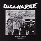 Discharge - Early Demo's · March-June 1977