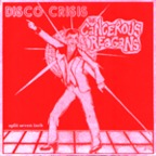 Disco Crisis - The Cancerous Reagans