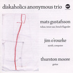 Diskaholics Anonymous Trio - s/t