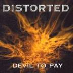 Distorted - Devil To Pay