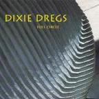 Dixie Dregs - Full Circle