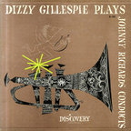 Dizzy Gillespie - Dizzy Gillespie Plays Johnny Richards Conducts