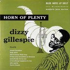 Dizzy Gillespie - Horn Of Plenty